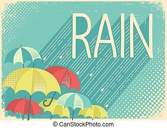 Rain poster background with stylish text and umbrellas