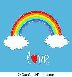 Rainbow and two clouds in the sky. Dash line. Love card.