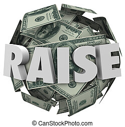 Raise 3d Word Pay Increase More Money Income Compensation - ...
