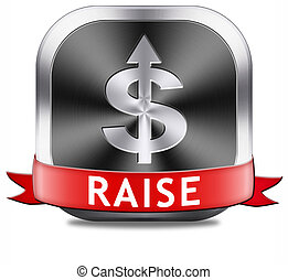 raise income - income raise a rise in higher salary pay...