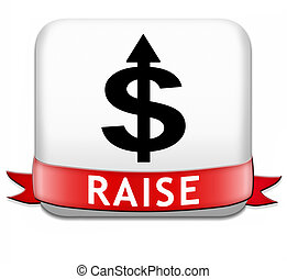 raise income - income raise a rise in higher salary pay ...