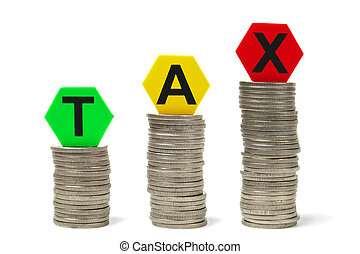 Raising Taxes - Money stacks and toy blocks with letters...