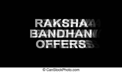 Raksha Bandhan Offers Glitch Effect Text Digital TV...
