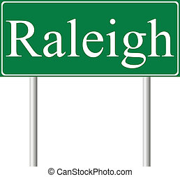 Raleigh green road sign isolated on white background