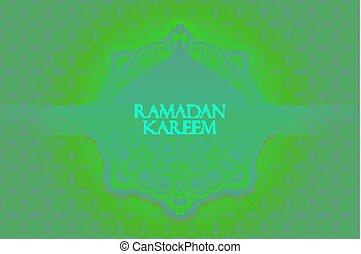 Ramadan greetings background. Ramadan Kareem means Ramadan...