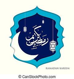 Ramadan kareem arabic calligraphy greeting with paper cut crescent and lanterns