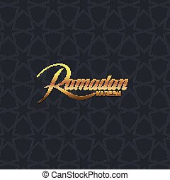 Ramadan Kareem. Vector typographic illustration of handwritten Ramadan Kareem golden retro label. Lettering composition of muslim holy month Ramadan with islamic ornament