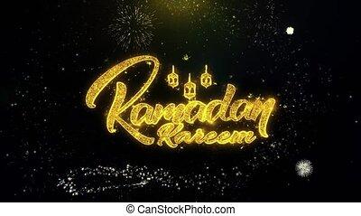 Ramadan Kareem Text Wish on Gold Particles Fireworks...