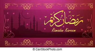 ramadan kareem - Ramadan greetings in Arabic script. An...