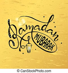 Ramadan Mubarak quote lettering.