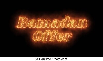 Ramadan Offer Word Hot Animated Burning Realistic Fire Flame...