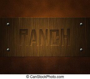 ranch, wooden board