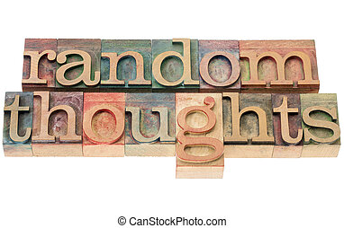 random thoughts in wood type - random thoughts - isolated...