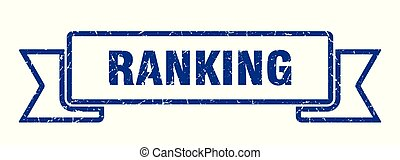 ranking grunge ribbon. ranking sign. ranking banner