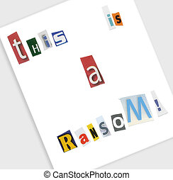 Ransom Note - A ransom note spelled out using cut magazine ...