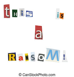 Ransom Note - A ransom note written with cut up magazine ...