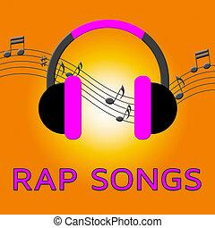 Rap Songs Means Spitting Bars 3d Illustration - Rap Songs...