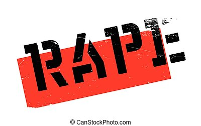 Rape rubber stamp. Grunge design with dust scratches....