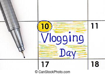 rappel, calendrier, vlogging, jour, pen.