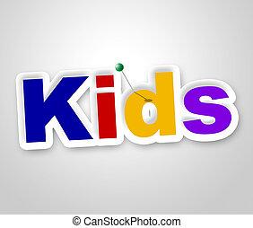 rappresenta, bambini, segno, annuncio pubblicitario, messaggio, infanzia