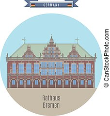 Rathaus, Bremen, Germany - Famous Places in Germany:...