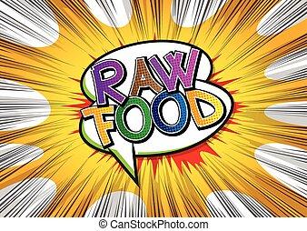 Raw Food - Comic book style word