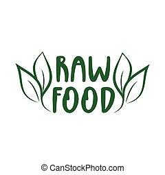 Raw Food - logo green leaf label for premium quality, locally grown, healthy food natural products, farm fresh sticker.