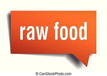 raw food orange 3d speech bubble - raw food orange 3d square...