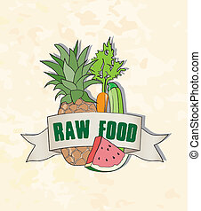 Raw Food sign, fruits and vegetables, pineapple, carrot,...