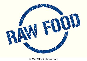 raw food stamp - raw food blue round stamp