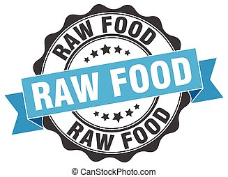raw food stamp. sign. seal