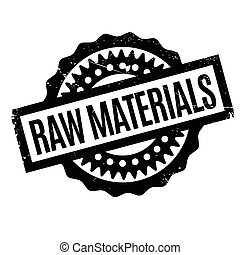 Raw Materials rubber stamp. Grunge design with dust ...