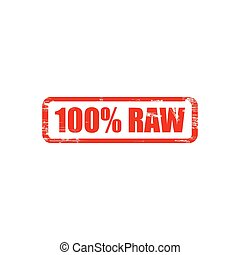 Raw stamp sign text red.