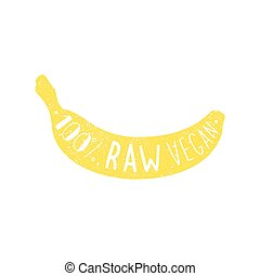 Raw vegan banana label.