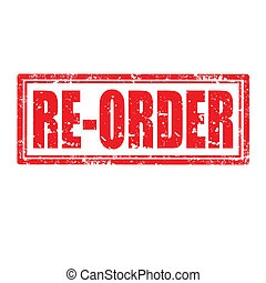 Re-Order Stamp - Grunge rubber stamp with text Re...
