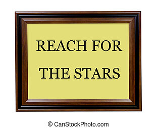 Reach for the stars sign