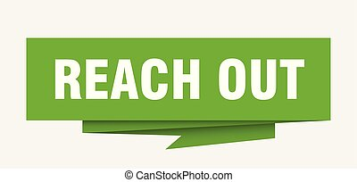 reach out sign. reach out paper origami speech bubble. reach...