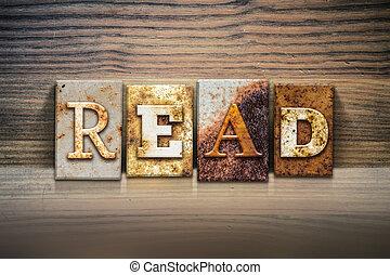 "Read Concept Letterpress Theme - The word ""READ"" written in ..."