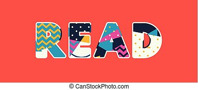 Read Concept Word Art Illustration - The word READ concept ...