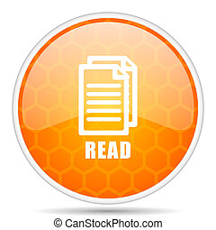 Read web icon. Round orange glossy internet button for webdesign.
