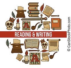 Reading and writing promotional poster with ancient equipent...