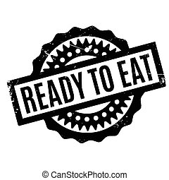 Ready To Eat rubber stamp. Grunge design with dust...