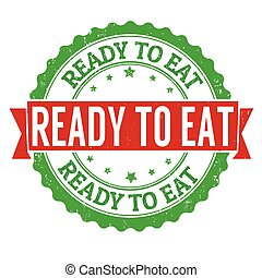 Ready to eat stamp or sign