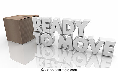 Ready to Move Box Relocation Moving Word 3d Illustration
