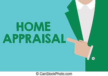 real, appraisal., determina, negócio, foto, mostrando, escrita, conceitual, mão, showcasing, lar, propriedade, avaliação, valor