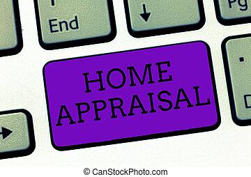 real, appraisal., determina, negócio, foto, mostrando, escrita, mão, texto, conceitual, lar, propriedade, avaliação, valor