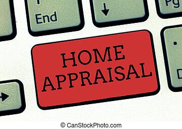 real, appraisal., determina, negócio, foto, mostrando, escrita, nota, showcasing, lar, propriedade, avaliação, valor