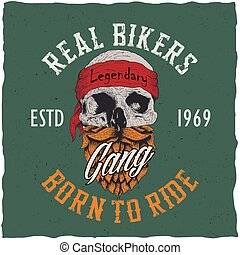 Real Bikers Poster - Real bikers poster with words gang born...