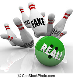 Real bowling ball striking pins marked Fake to illustrate an original product or idea versus counterfeits, forgeries, copies or knockoffs