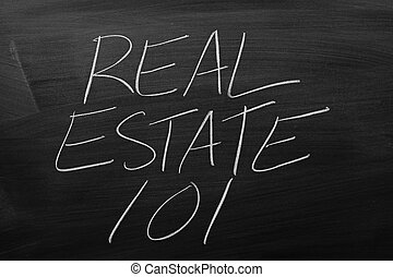 Real Estate 101 On A Blackboard